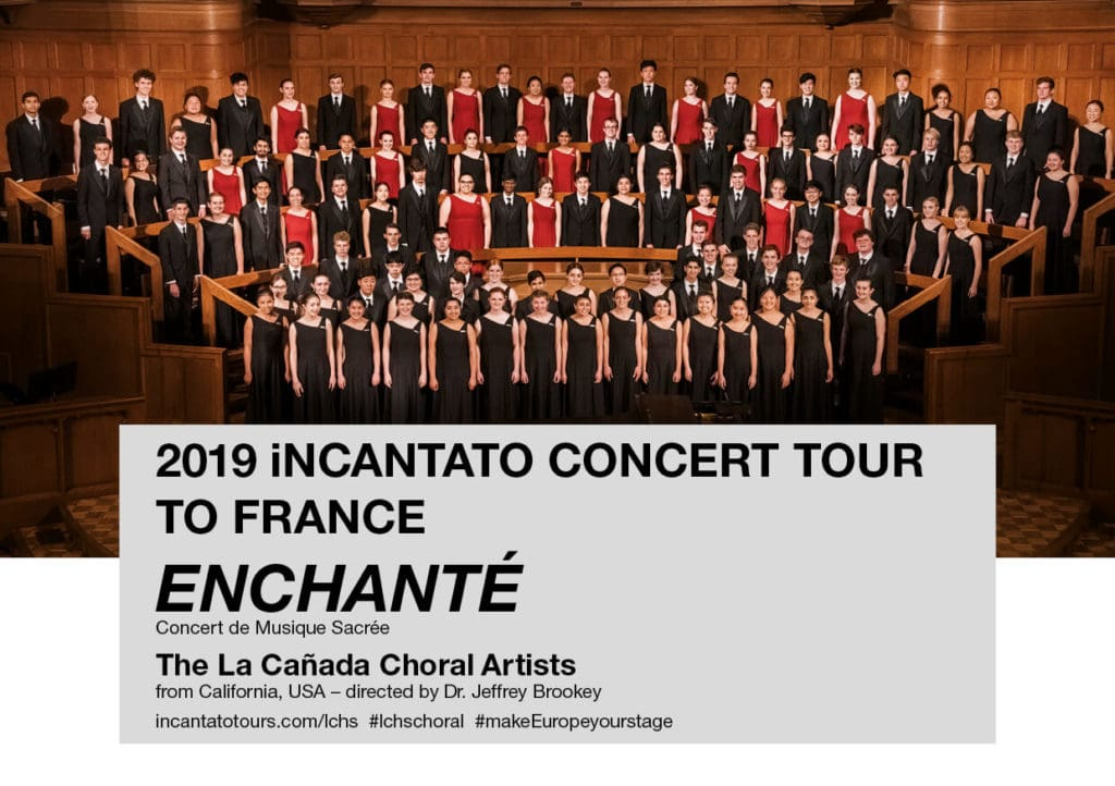 The La Cañada Choral Artists are touring France with iNSIDE EUROPE in the sprung of 2019